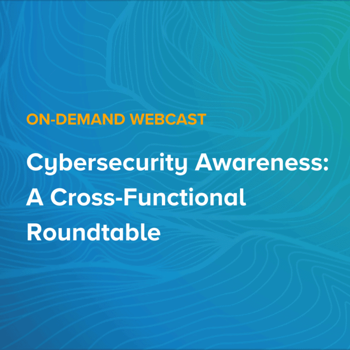 Cybersecurity Awareness: A Cross-Functional Roundtable