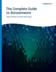 The Complete Guide to Ransomware cover. What to do when your data is held hostage.
